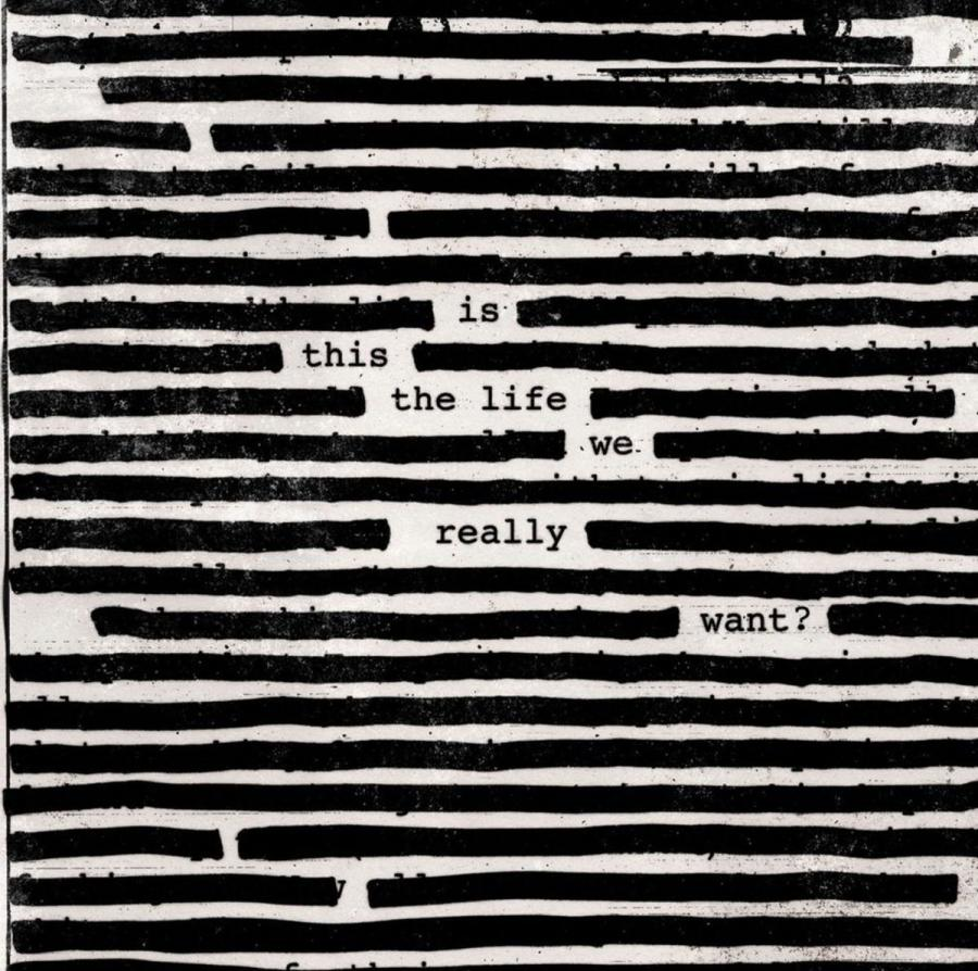 "Roger Waters ""Is This The Life We Really Want?"""