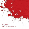 "Coma – ""Don't Set Your Dogs On Me"""
