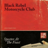 "Black Rebel Motorcycle Club – ""Specter At The Feat"""