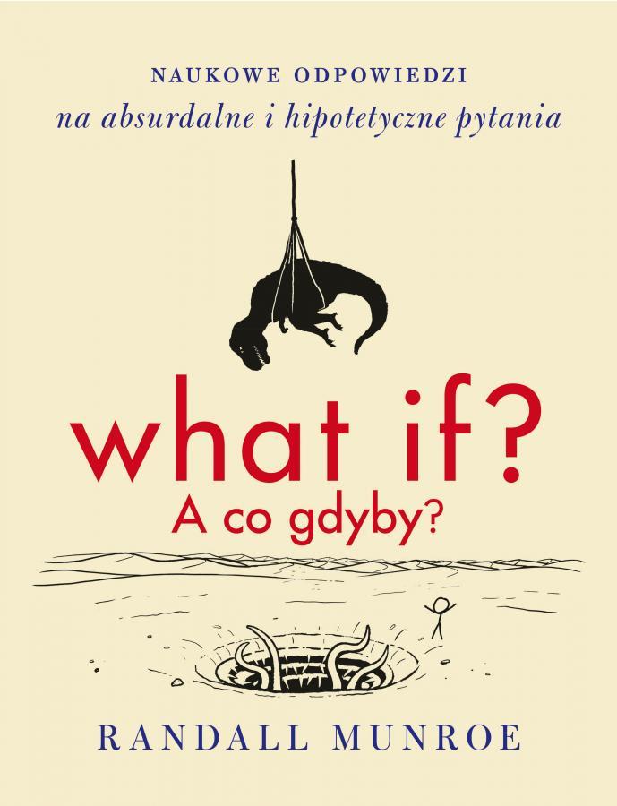 """okładka książki """"What If? A co gdyby?"""""""