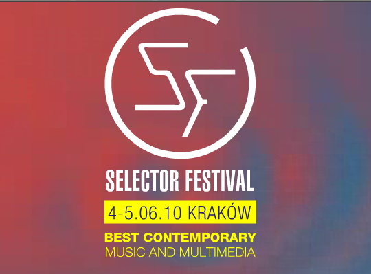 Selector Festival 2010